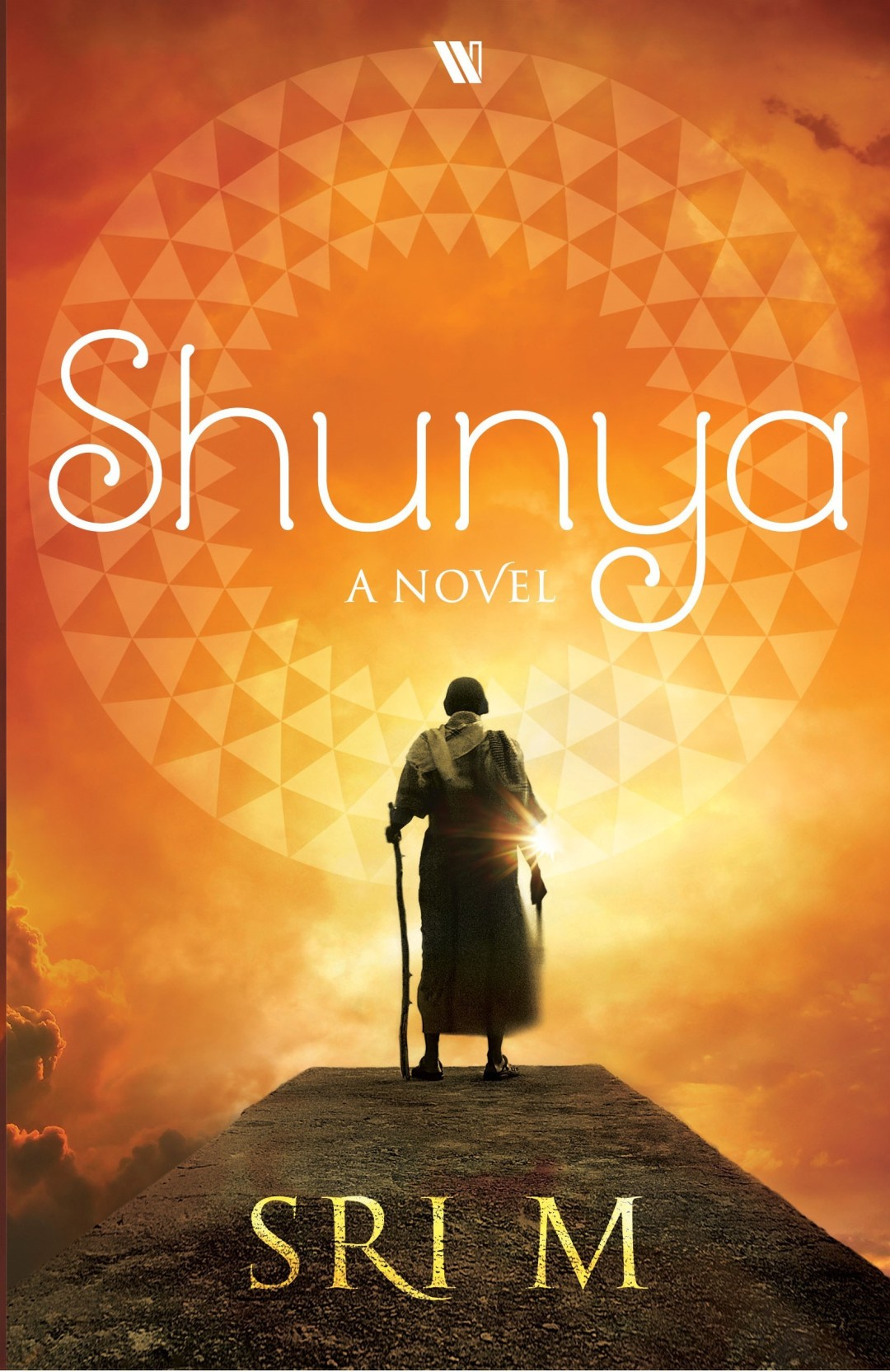 Nothing is Everything, Shunya – A Review of Sri M's 1st Novel