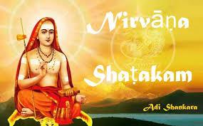 Understanding the beautiful Nirvana Shatakam